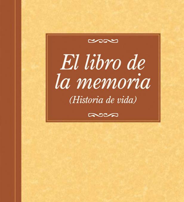 El libro de la memoria (Historia de vida)