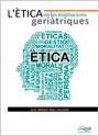 L'Ètica en les institucions geriàtriques