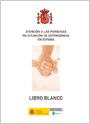 Libro blanco sobre la atención a personas en situación de dependencia en España