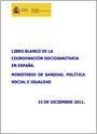 Libro Blanco de la Coordinación Sociosanitaria en España