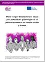 Marco Europeo de competencias básicas para profesionales que trabajan con las personas mayores en los servicios sociales y de salud