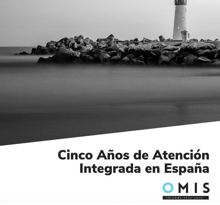 Cinco Años de Atención Integrada en España (OMIS 2014-2019)