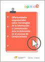 Opticae: Oportunidades empresariales sobre tecnologías de la información y comunicación para la autonomía en el proceso de envejecimiento