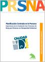 Planificación Centrada en la Persona. Experiencia de la Fundación San Francisco de Borja para Personas con Discapacidad Intelectual