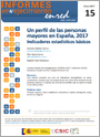 Un perfil de las personas mayores en España, 2017 Indicadores estadísticos básicos