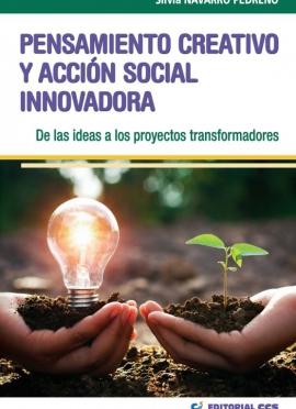 Pensamiento Creativo y Acción Social Innovadora: de las ideas a los proyectos transformadores