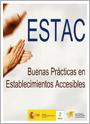 Proyecto Estac: buenas prácticas en establecimientos accesibles