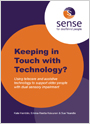 Keeping in Touch with Technology? Using telecare and assistive technology to support older people with dual sensory impairment
